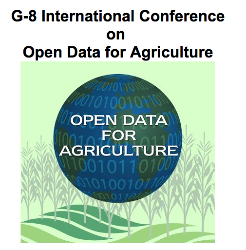 G-8 International Conference on Open Data for Agriculture